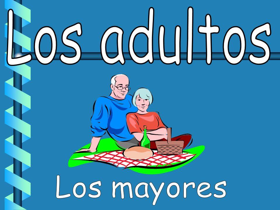 Los adultos Los mayores