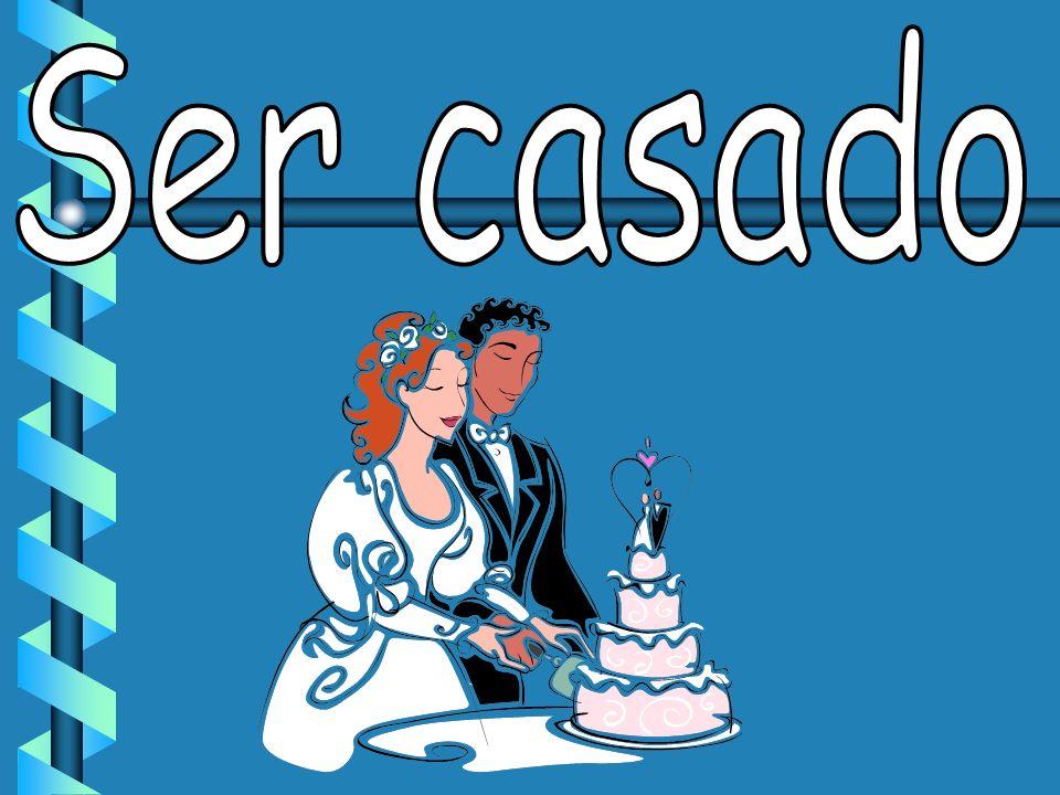 Ser casado