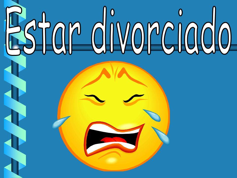 Estar divorciado