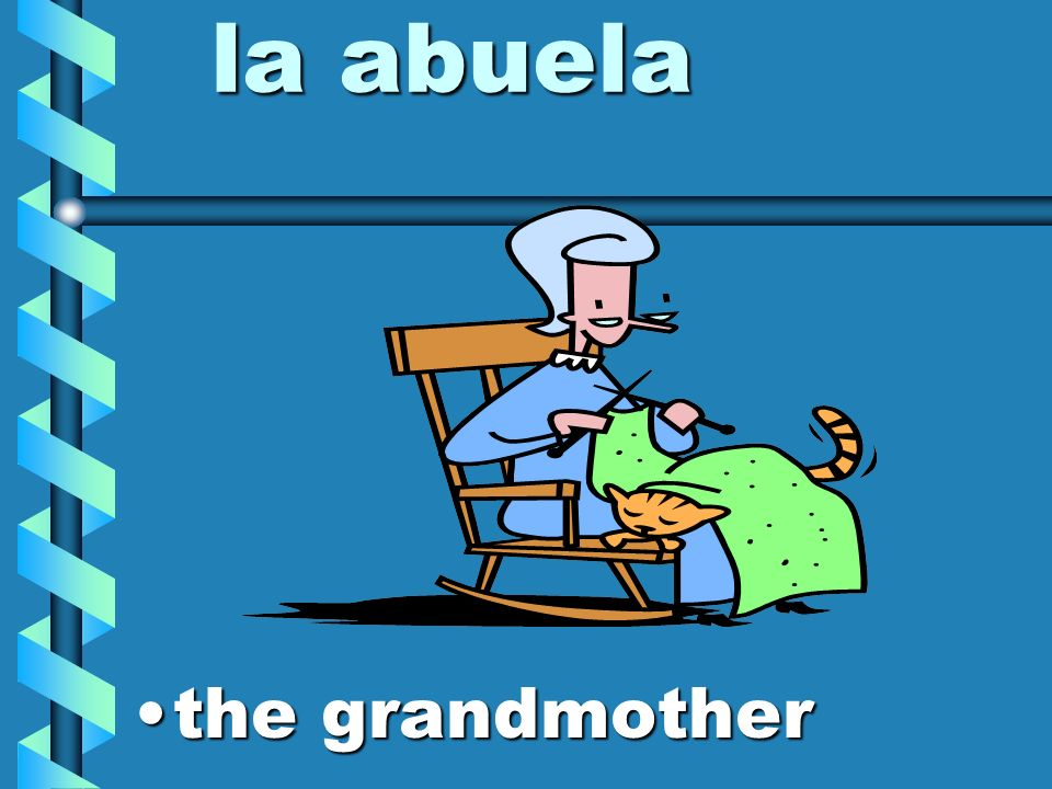 la abuela the grandmother