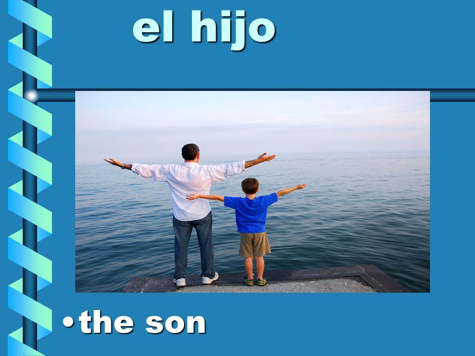 el hijo the son
