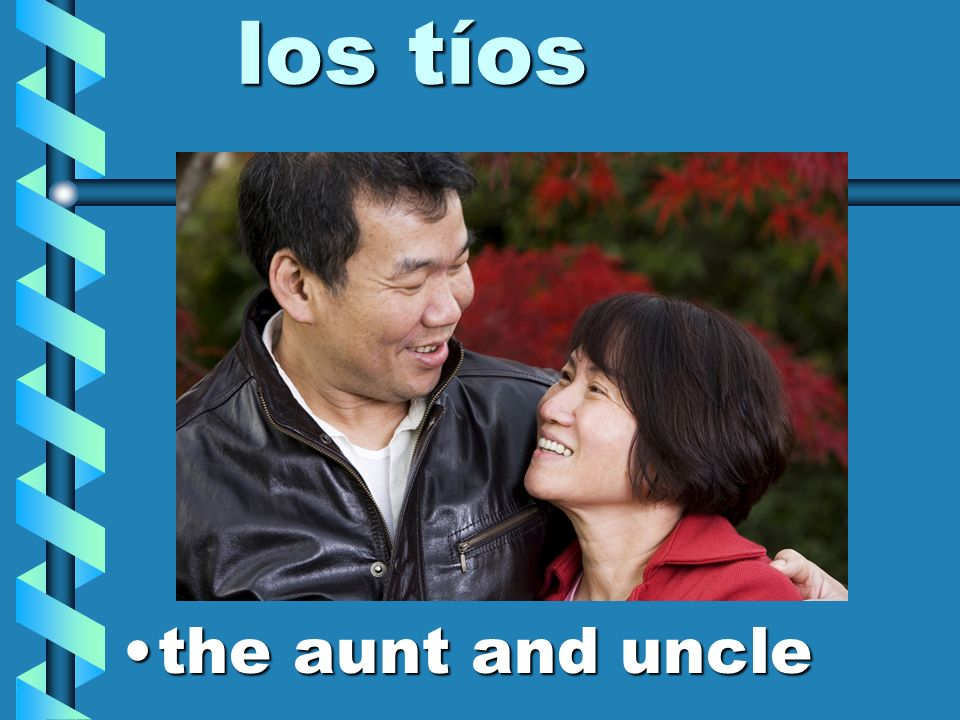 los tíos the aunt and uncle