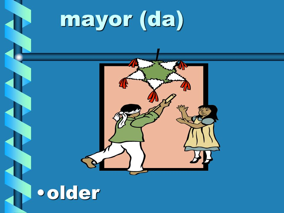 mayor (da) older