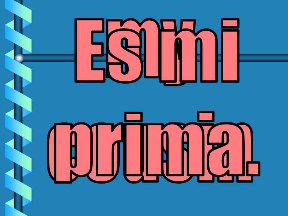 my cousin Es mi prima.