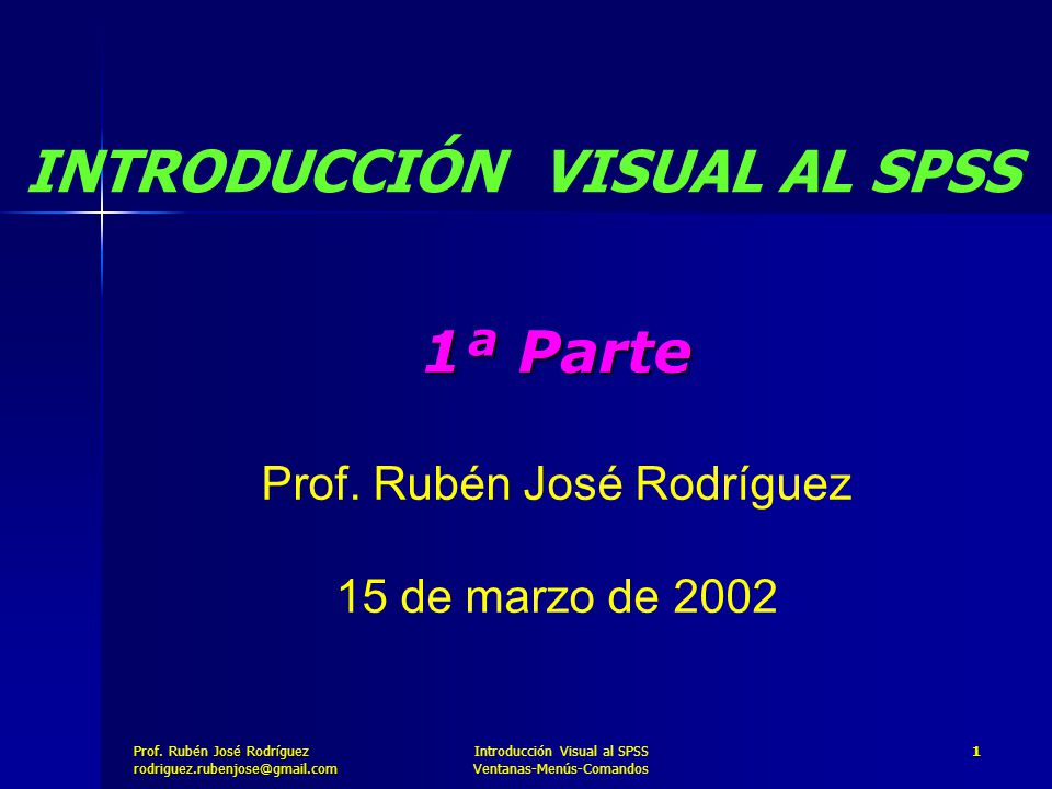 1ª Parte Prof. Rubén José Rodríguez 15 de marzo de 2002