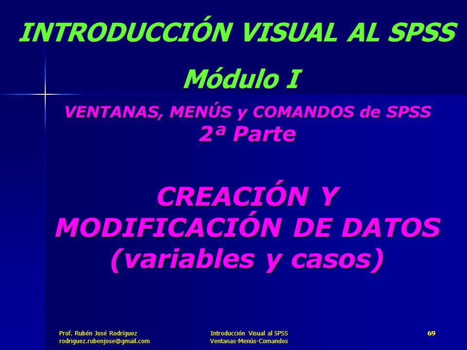 CREACIÓN Y MODIFICACIÓN DE DATOS (variables y casos)