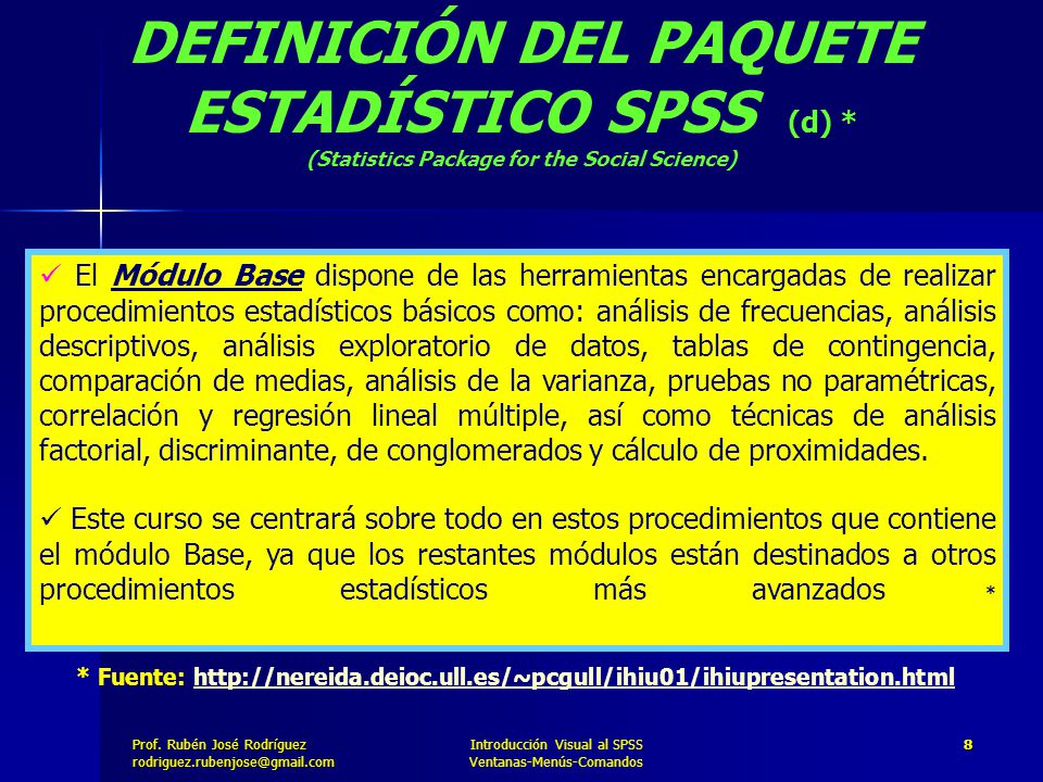 DEFINICIÓN DEL PAQUETE ESTADÍSTICO SPSS (d) *