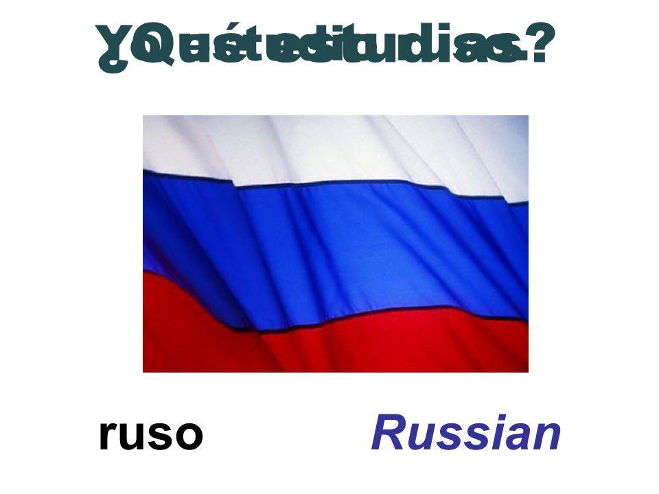 ¿Qué estudias Yo estudio ruso. ruso Russian