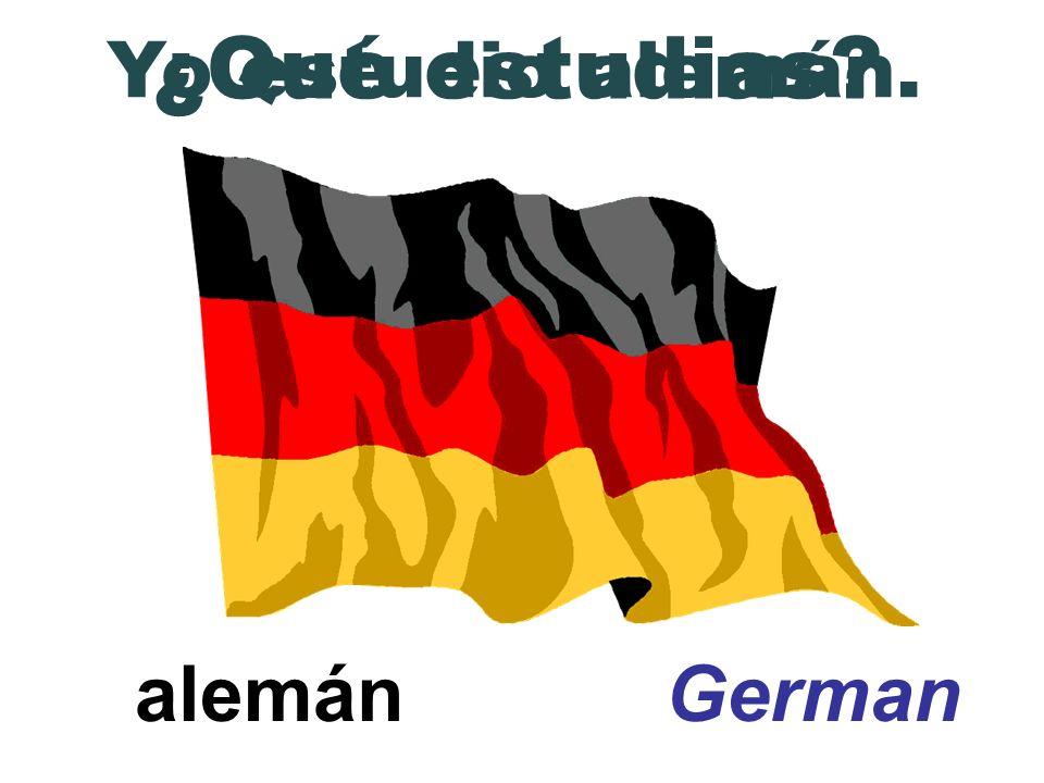 ¿Qué estudias Yo estudio alemán. alemán German