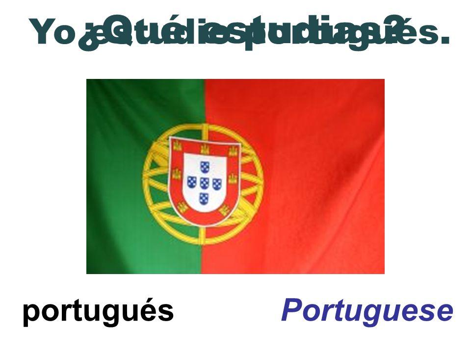 ¿Qué estudias \ Yo estudio portugués. portugués Portuguese