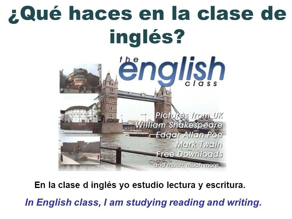 ¿Qué haces en la clase de inglés