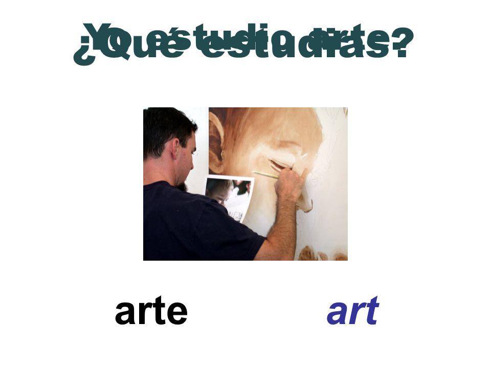 Yo estudio arte. ¿Qué estudias arte art