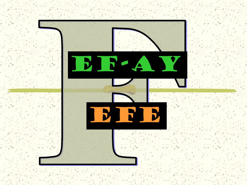 F EF-AY efe