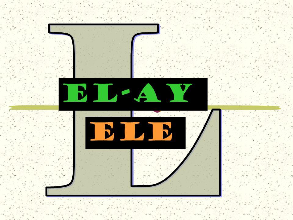 L EL-AY ele