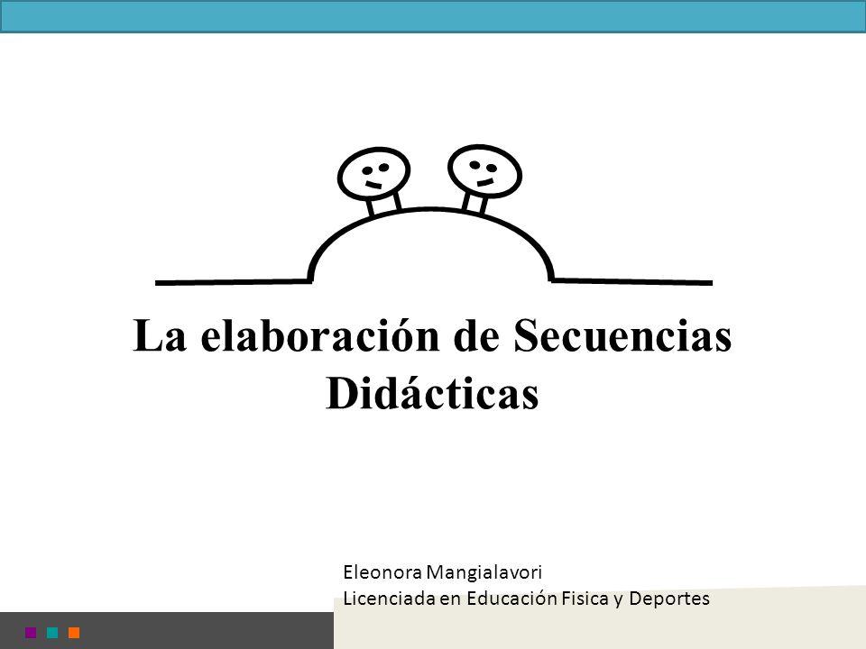 La elaboración de Secuencias Didácticas