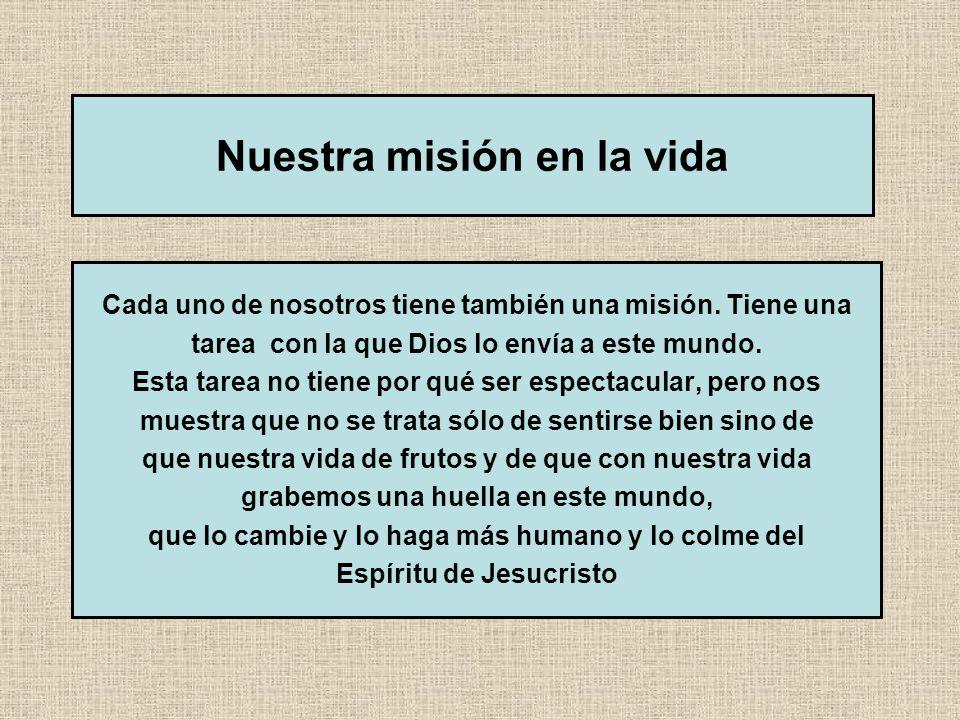 Nuestra misión en la vida