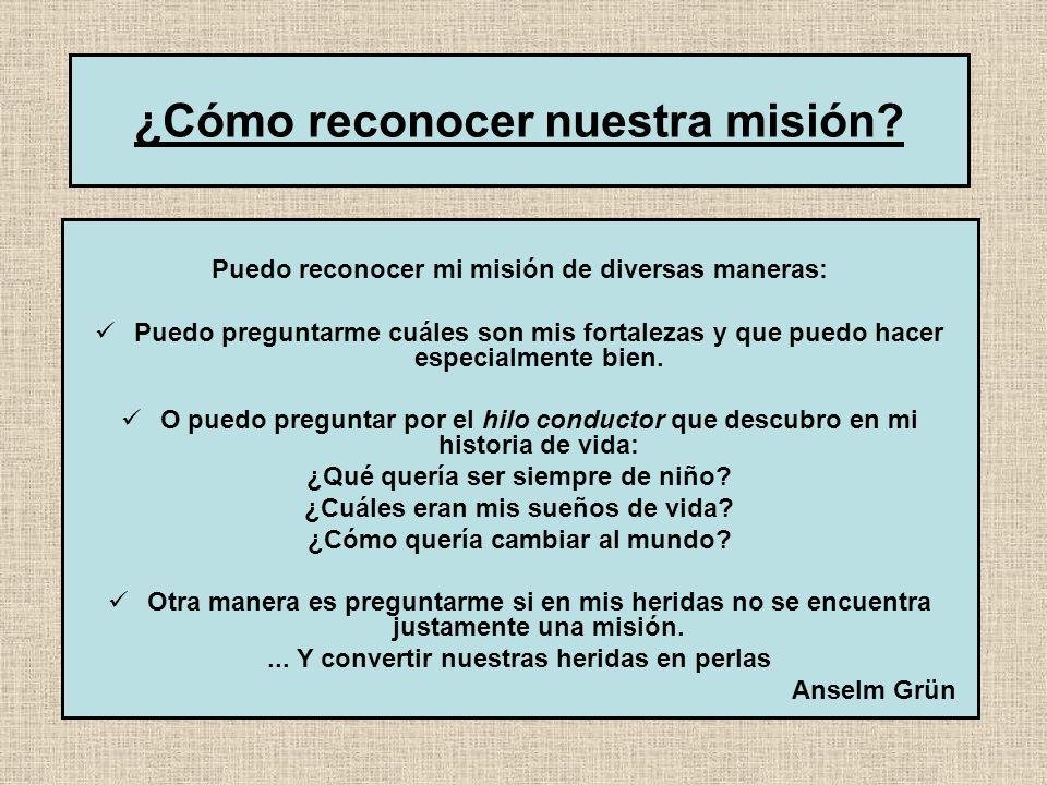 ¿Cómo reconocer nuestra misión