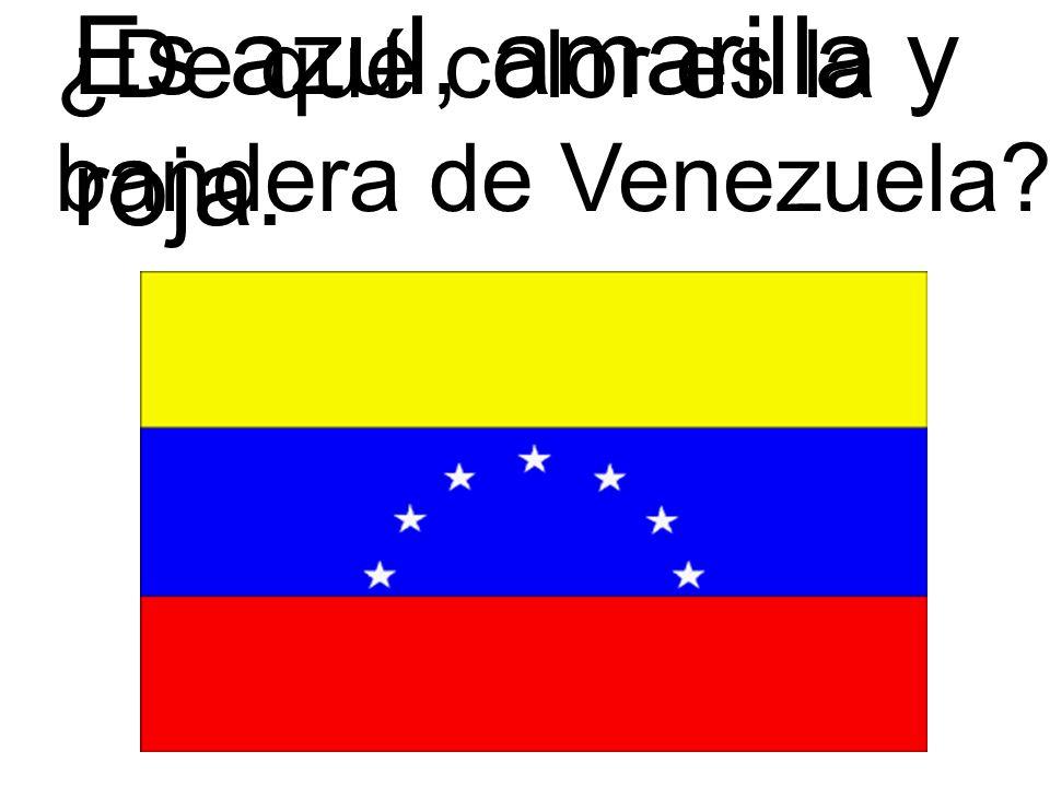 Es azul, amarilla y roja. ¿De qué color es la bandera de Venezuela