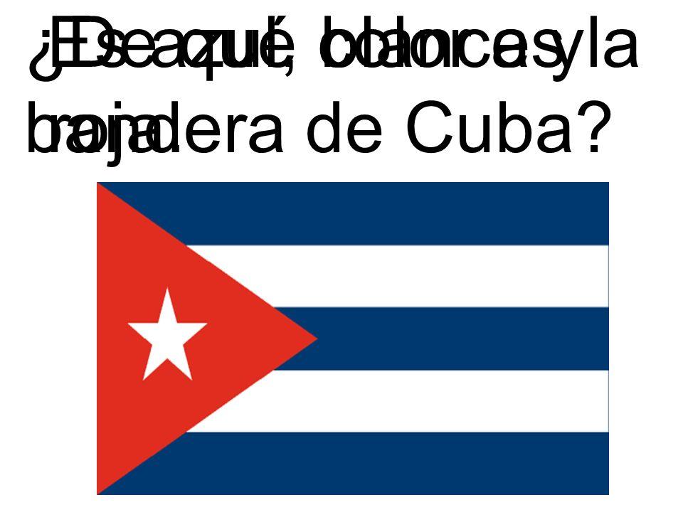 ¿De qué color es la bandera de Cuba