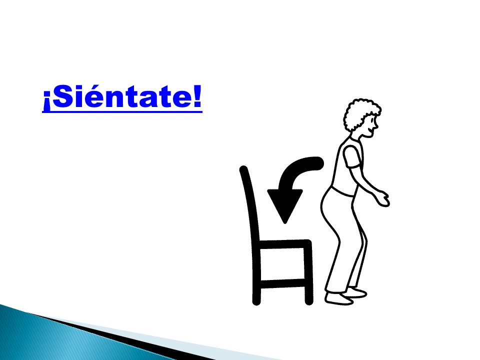 ¡Siéntate!