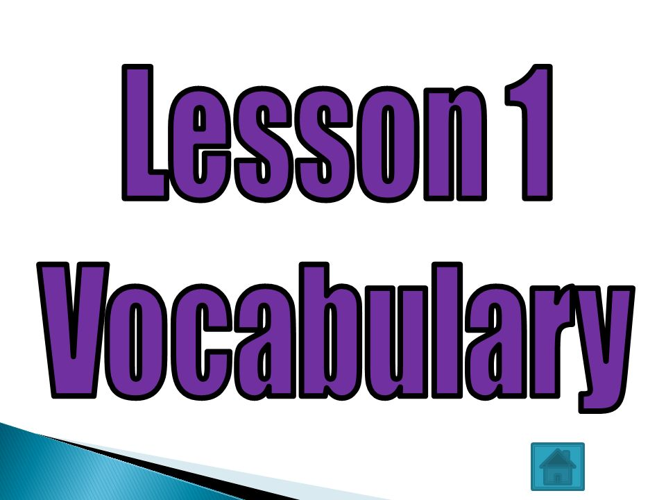 Lesson 1 Vocabulary