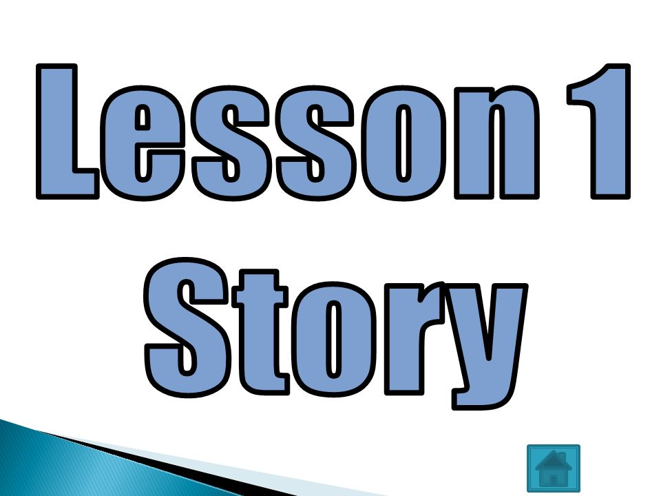 Lesson 1 Story