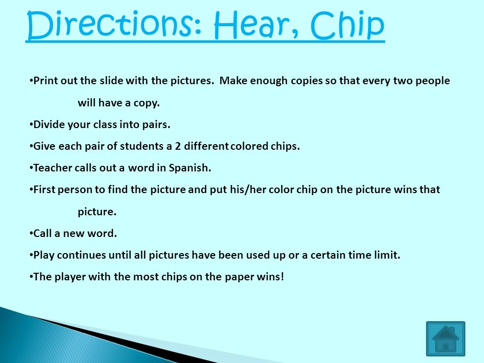 Directions: Hear, Chip Print out the slide with the pictures. Make enough copies so that every two people will have a copy.