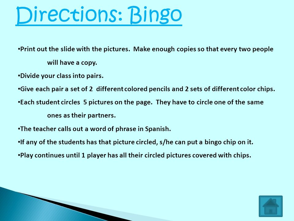 Directions: Bingo Print out the slide with the pictures. Make enough copies so that every two people will have a copy.