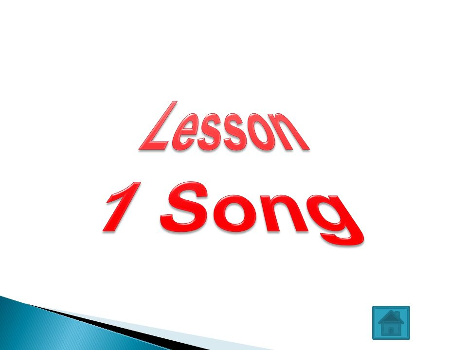 Lesson 1 Song