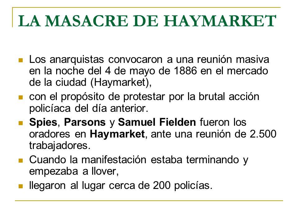 LA MASACRE DE HAYMARKET