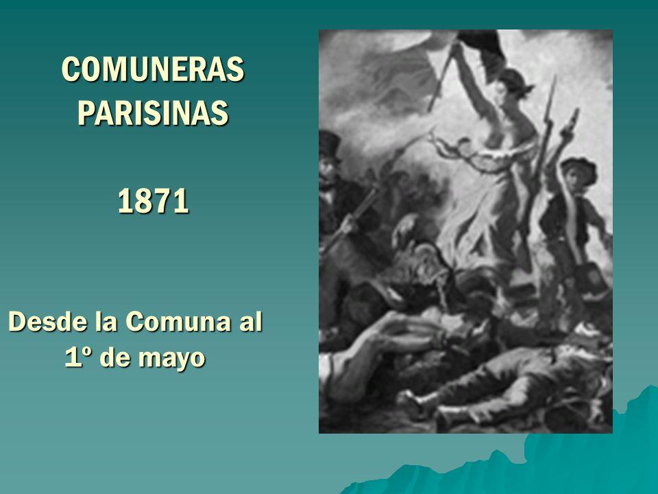 Desde la Comuna al 1º de mayo