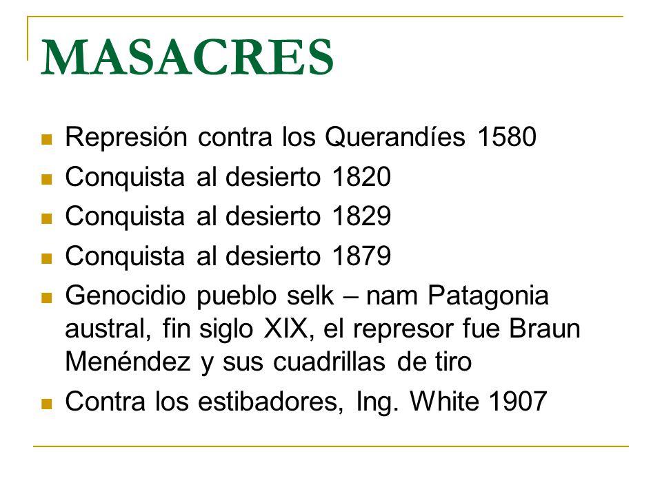 MASACRES Represión contra los Querandíes 1580