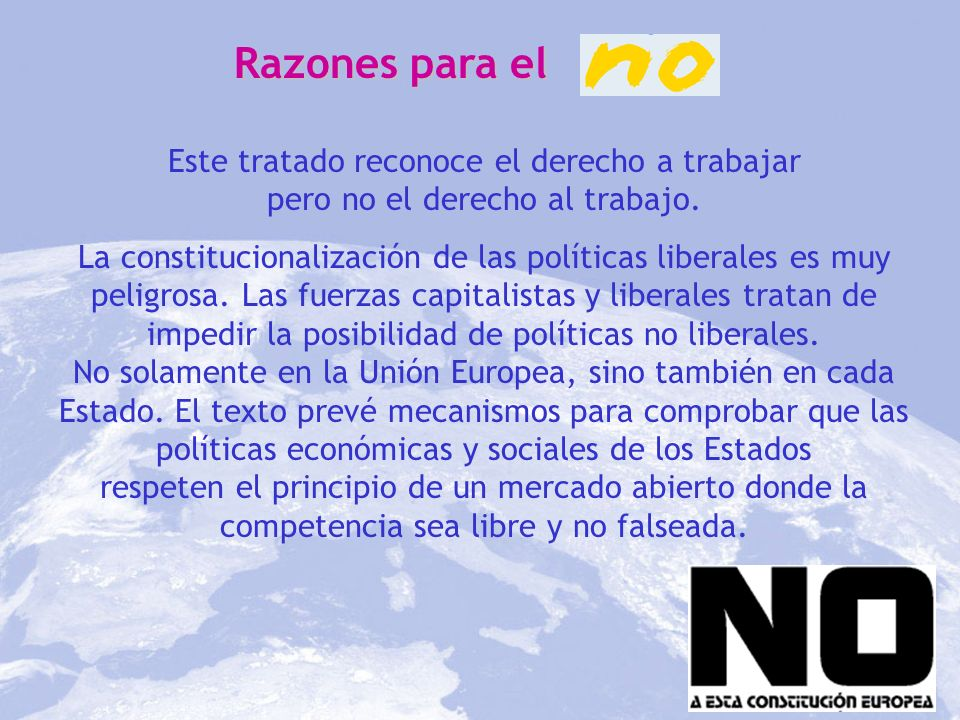 Razones para elEste tratado reconoce el derecho a trabajar pero no el derecho al trabajo.