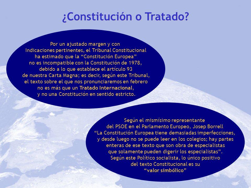 ¿Constitución o Tratado