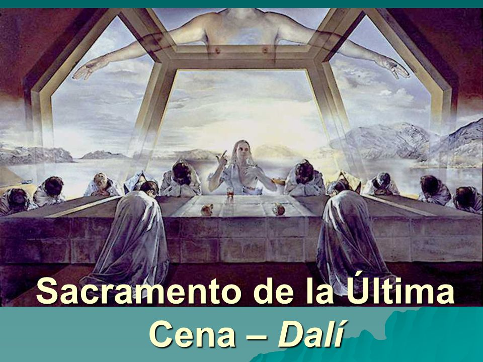 Sacramento de la Última Cena – Dalí