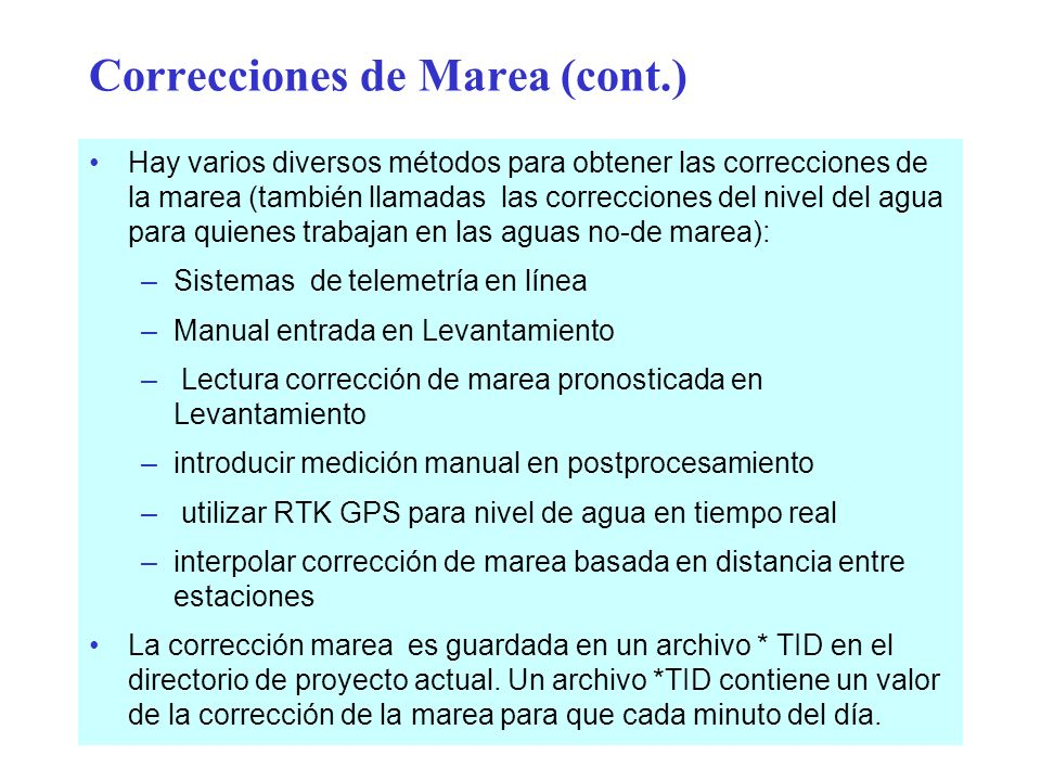 Correcciones de Marea (cont.)