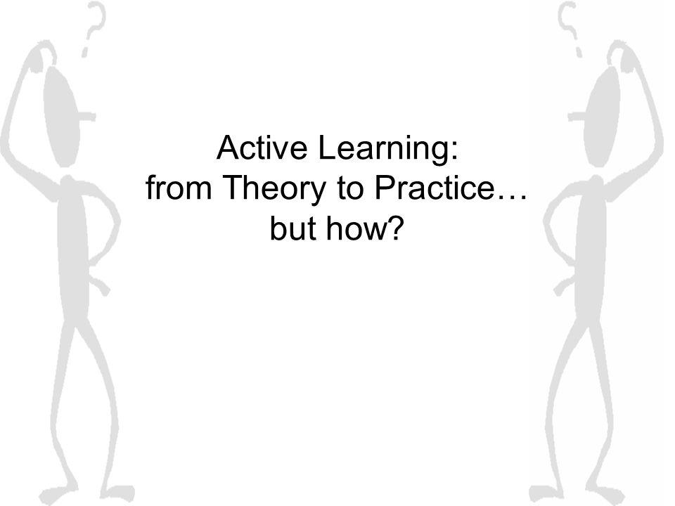 Active Learning: from Theory to Practice… but how