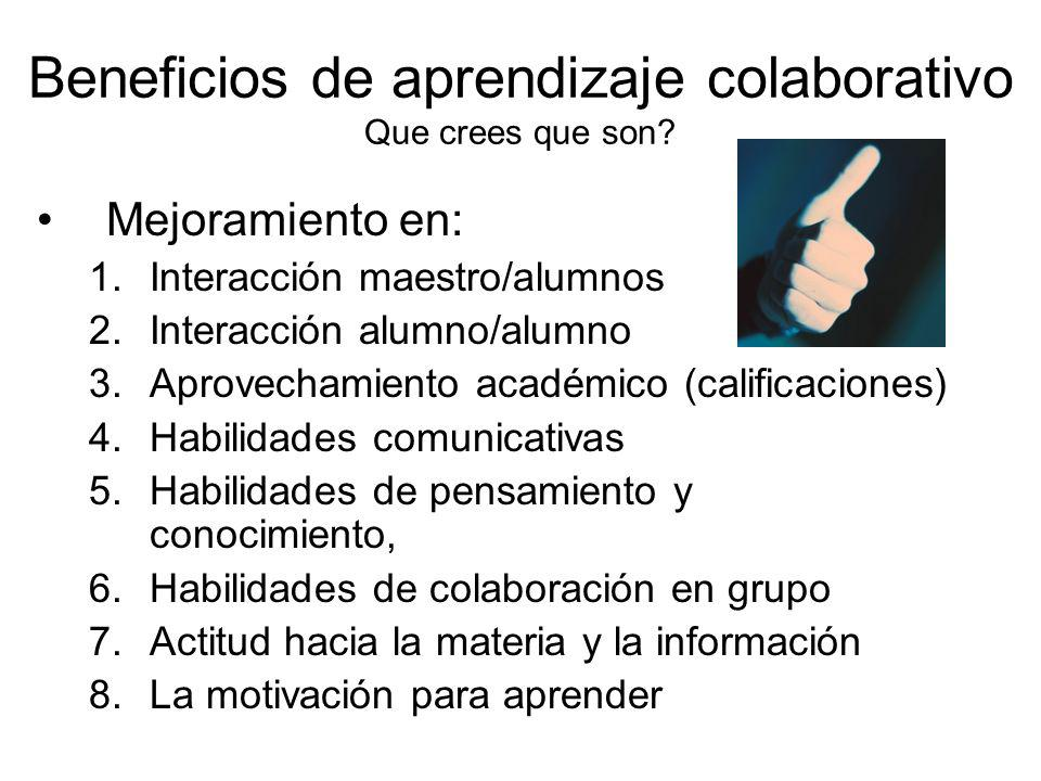 Beneficios de aprendizaje colaborativo Que crees que son
