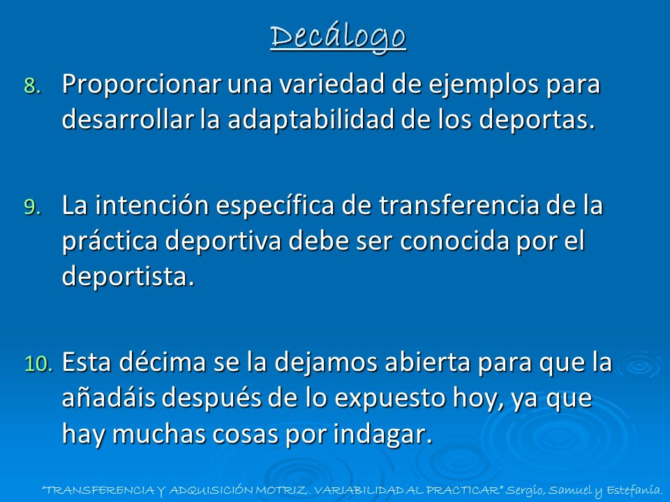 Decálogo Proporcionar una variedad de ejemplos para desarrollar la adaptabilidad de los deportas.