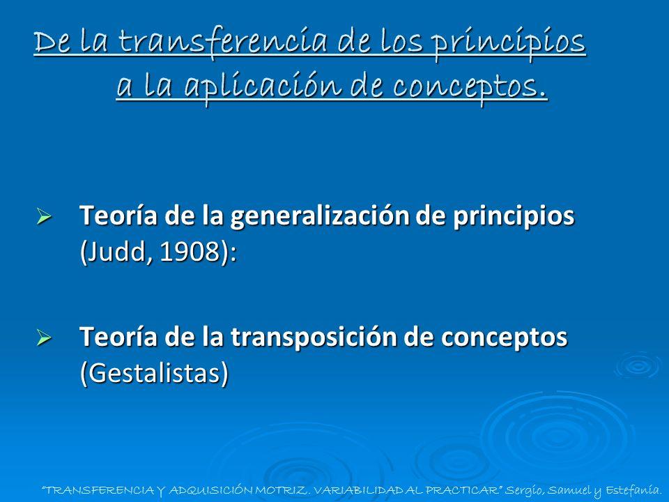 De la transferencia de los principios a la aplicación de conceptos.