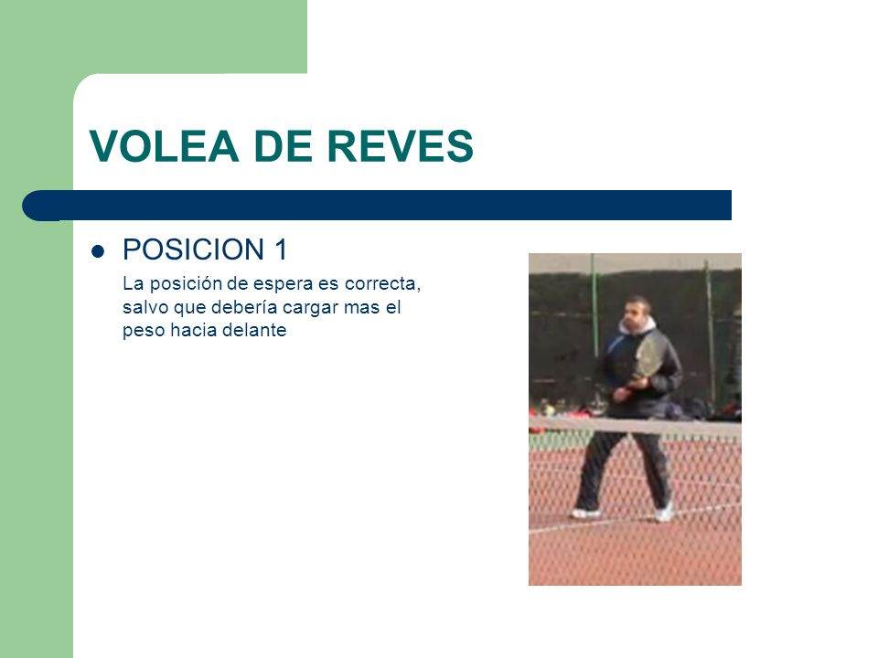 VOLEA DE REVES POSICION 1