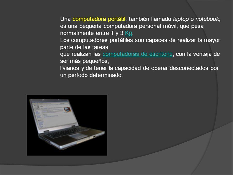 Una computadora portátil, también llamado laptop o notebook,