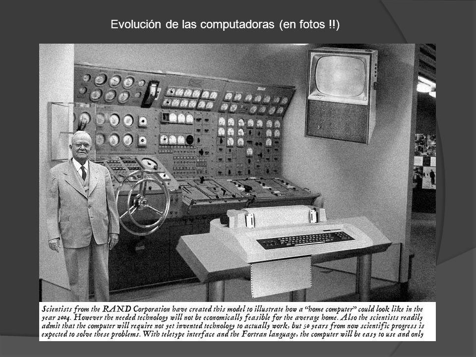 Evolución de las computadoras (en fotos !!)