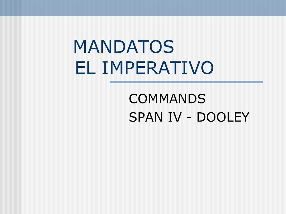 MANDATOS EL IMPERATIVO
