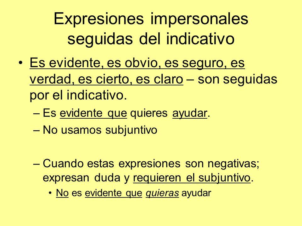 Expresiones impersonales seguidas del indicativo