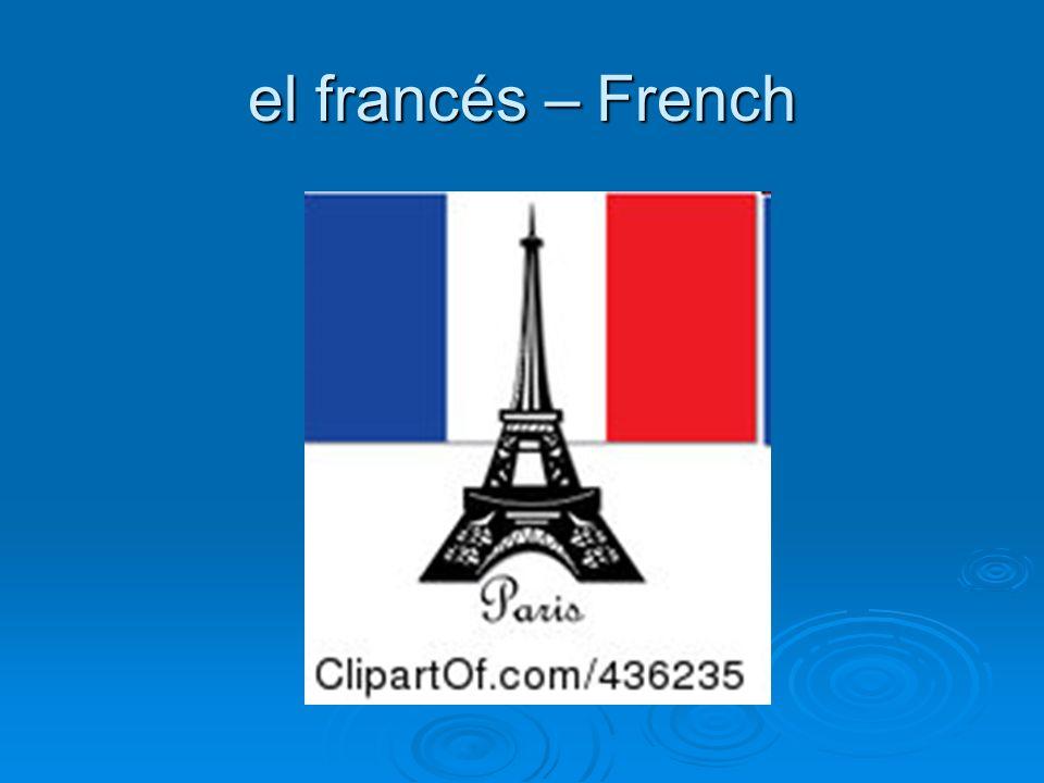 el francés – French