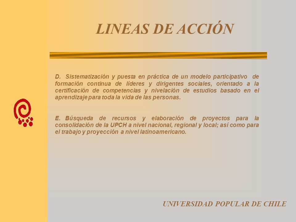 LINEAS DE ACCIÓN UNIVERSIDAD POPULAR DE CHILE