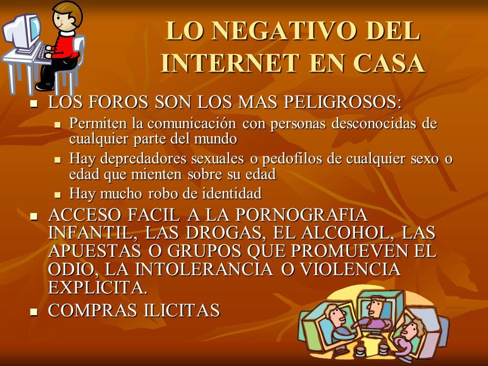 LO NEGATIVO DEL INTERNET EN CASA