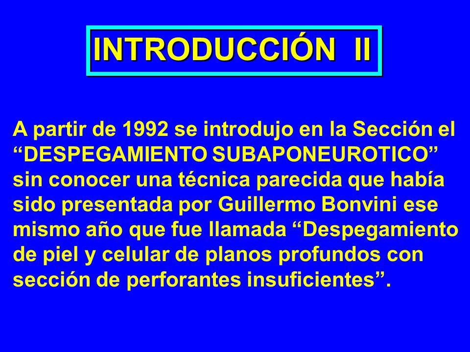 INTRODUCCIÓN II A partir de 1992 se introdujo en la Sección el