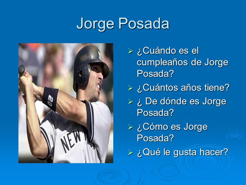 Jorge Posada ¿Cuándo es el cumpleaños de Jorge Posada
